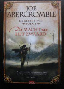 Abercrombie, Joe: De macht van het zwaard deel 1